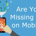 Mobile Strategy: If You Don't Have One Yet, What Are You Waiting For?