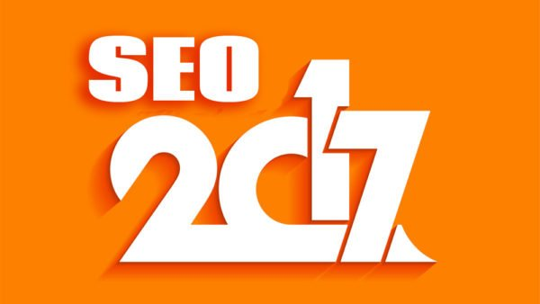 SEO 2017 - What you MUST know