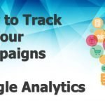 Google Analytics Campaign Tracking – Creating URLS to Track in Google