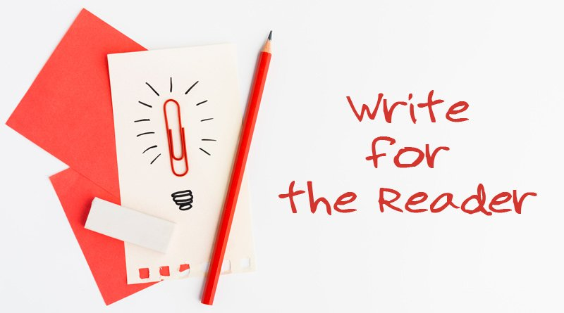 Write for the Reader - it helps SEO and conversion rates!