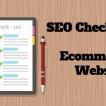 The SEO Checklist for Ecommerce Websites
