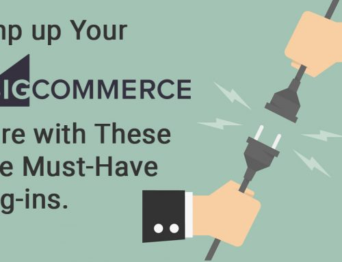 7 Must Have Plug-ins for Your New BigCommerce Store