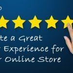 How to Create a Great Customer Experience for e-Commerce in 5 Easy Steps