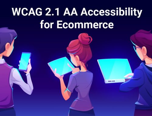 A Comprehensive Guide to WCAG 2.1 AA Accessibility for E-Commerce
