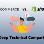 BigCommerce VS. Shopify: A Technical Comparison
